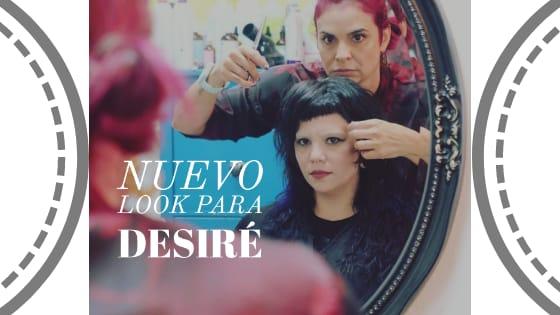 Nuevo Look Para Desiré